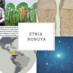 Etnia Nonuya | Vestimenta, lengua, ubicación y gastronomía