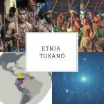 Etnia Tukano | Vestimenta, lengua, ubicación y gastronomía