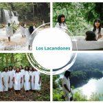 Los Lacandones | Tradiciones, Cultura, Vestimenta y Lengua